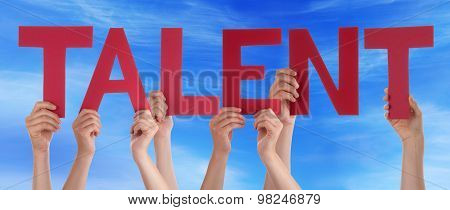 Many People Hands Holding Red Straight Word Talent Blue Sky