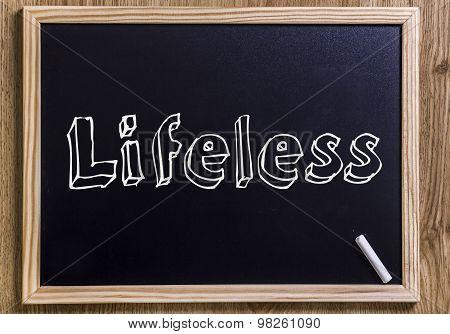 Lifeless