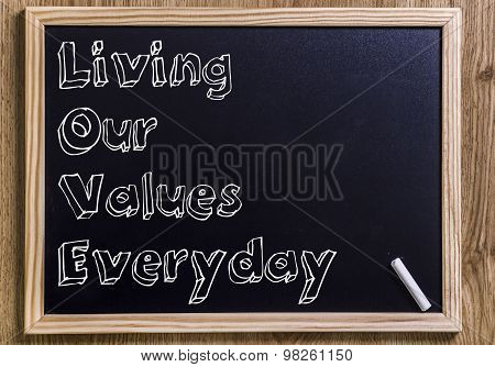 Living Our Values Everyday Love