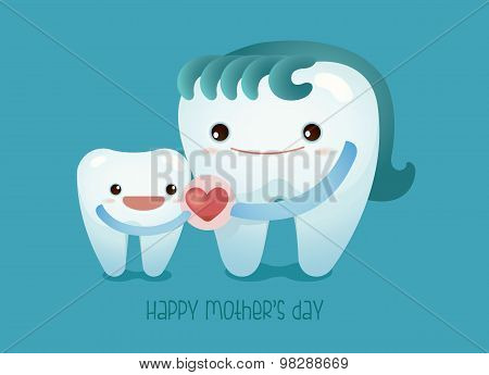 I love mom ,dental concept