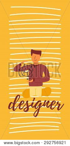 Designer Young And Capable Guy
