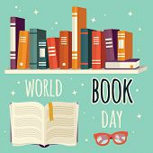 World Book Day, Book On Shelf And Open Book With Glasses, Vector Illustration poster