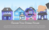 House Rent Banner, Home Selection, Building Project, Real Estate Concept Choose Dream Homevector Ill poster