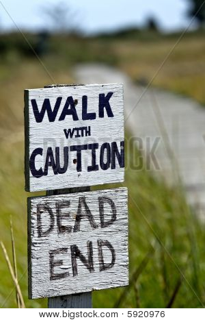 An Unsafe, Dead-End Walk
