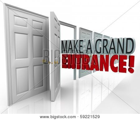 Make a Grand Entrance Open Door Introduction Debut Appearance
