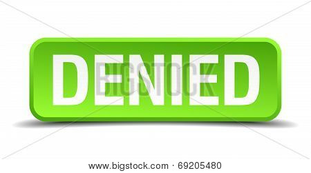 Denied Green 3D Realistic Square Isolated Button