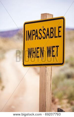 Impassable When Wet Sign