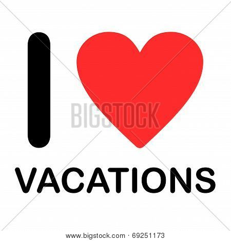 Font Type Illustration - I Love Vacations