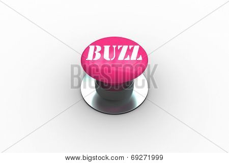 The word buzz on pink push button on white background
