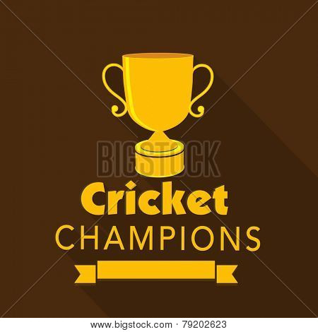 Golden winning trophy for Cricket Champions on brown background.