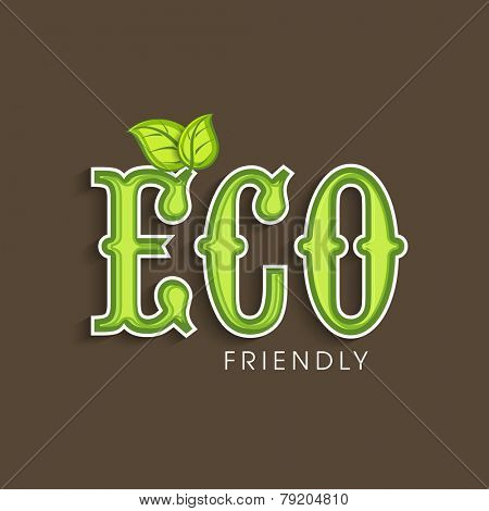 Stylish Eco text with green leaves for Save Ecology purpose on brown background.