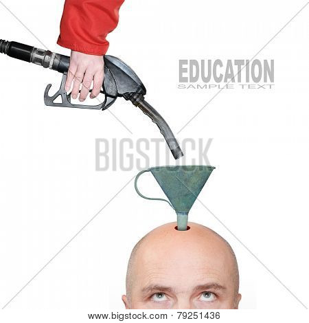 Hairless men's head with funnel and fuel nozzle. Education concept.