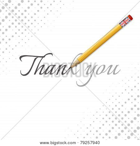 Thank you word with pencil and flag of the Great Britain