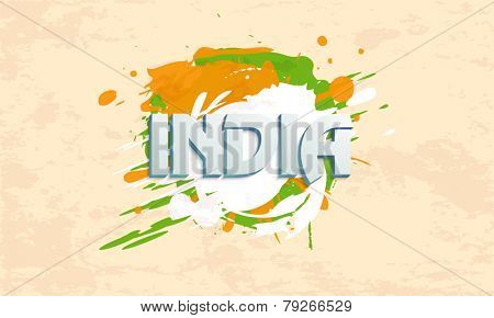 3D text India on national tricolor splash for Indian Republic Day celebration on grungy background.