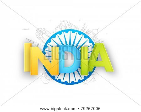 3D tricolor text India with Ashoka Wheel on famous monuments background for Indian Republic Day celebration.