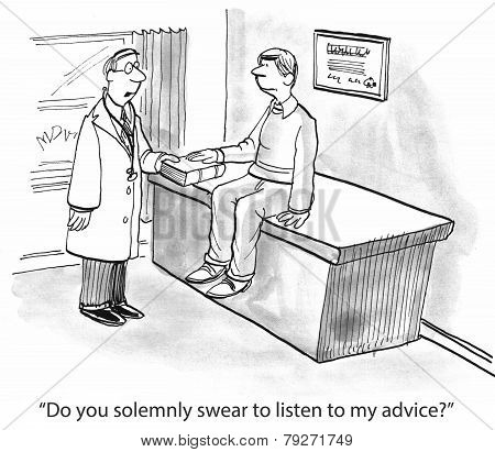 Listen to Doctor's Advice