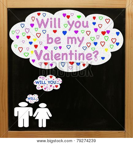 Will you be my Valentine on a blackboard