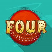 stock photo of cricket shots  - Red ball with creative text Four for shot in Cricket match on stylish green background - JPG