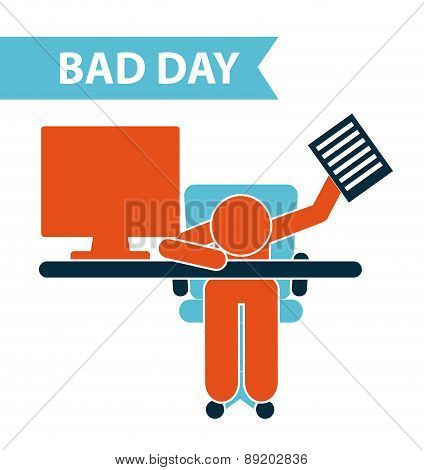 bad day design over white background vector illustration
