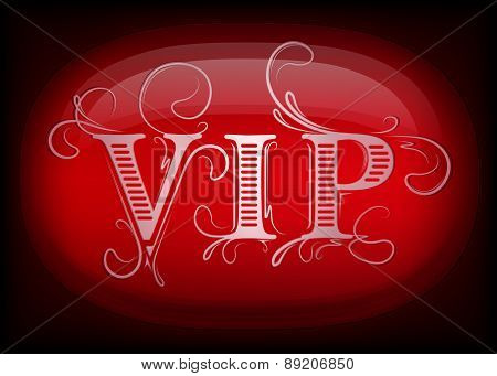Vip Design on a black and red background. Vector illustration.