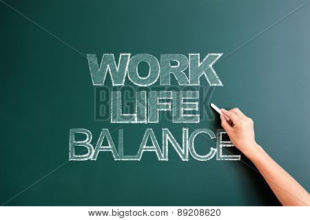 writing work life balance on blackboard