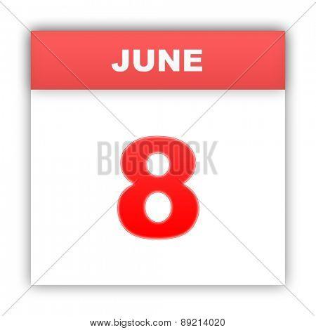 June 8. Day on the calendar. 3d
