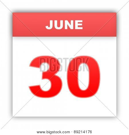June 30. Day on the calendar. 3d