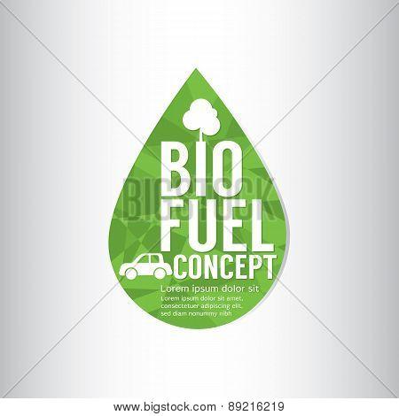 Bio Fuel Green Concept.