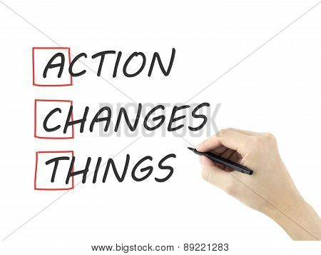 Action Changes Things Written By Man's Hand