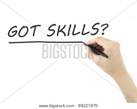 Got Skills Words Written By Man's Hand