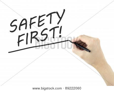 Safety First Words Written By Man's Hand