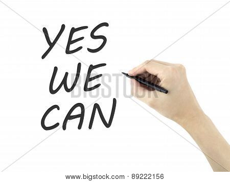 Yes We Can Words Written By Man's Hand