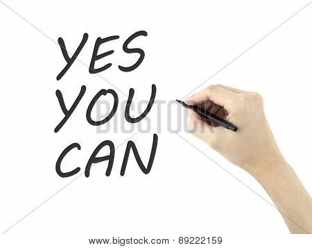 Yes You Can Words Written By Man's Hand