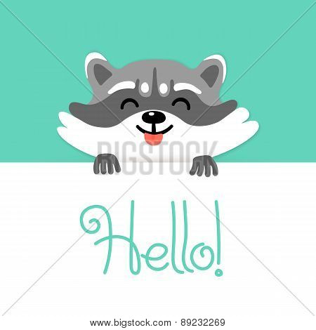 Cute raccoon says hello to you
