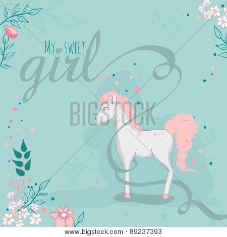 Greeting card - White horse and flowers - My sweet girl. Text is on a separate layer.