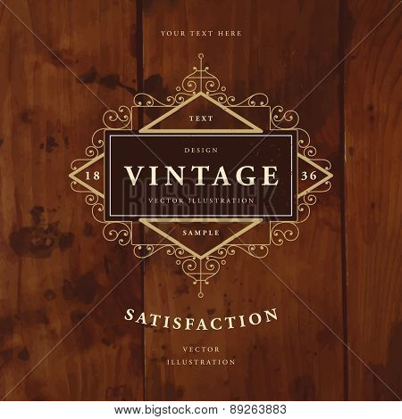 Vintage Frame for Luxury Logos, Restaurant, Hotel, Boutique or Business Identity. Royalty, Heraldic Design with Flourishes Elegant Design Elements. Vector Illustration Template Wood Texture Background