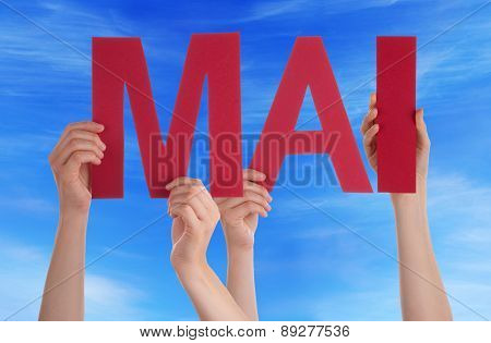 People Holding Straight Word Mai Mean May Blue Sky