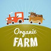 stock photo of tractor-trailer  - Organic Farm poster - JPG