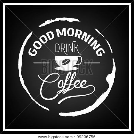 Coffee Quote Typographical Background