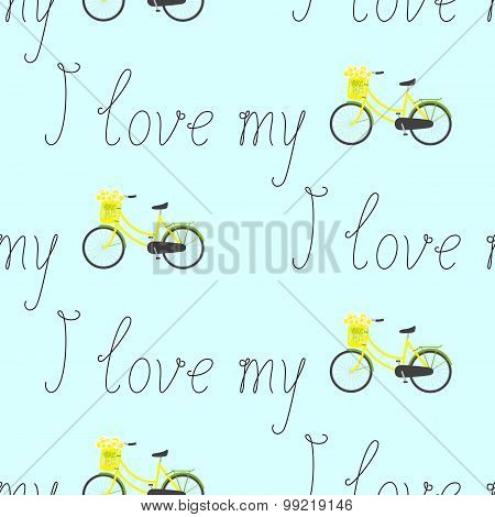 Pattern With I Love My Lettering And Bike