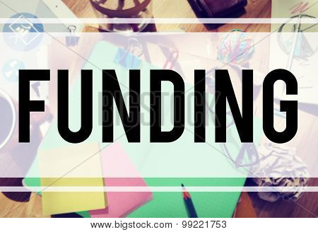Funding Finance Global Business Invest Concept