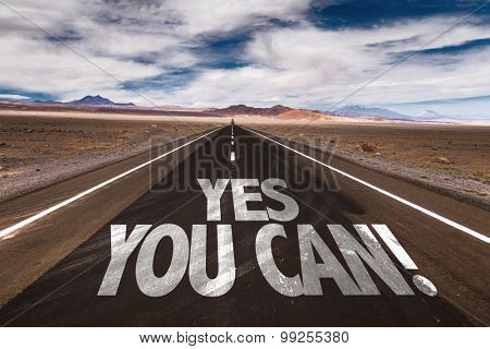 Yes You Can written on desert road
