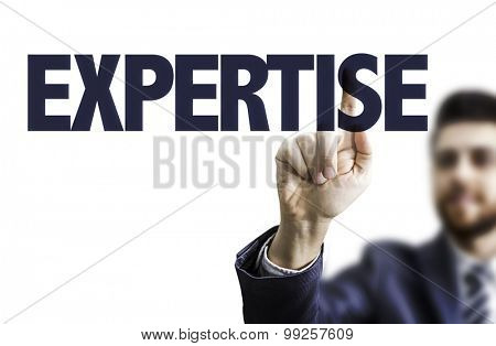 Business man pointing the text: Expertise