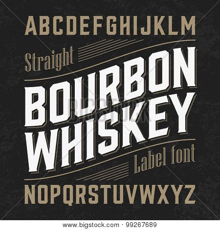 Bourbon whiskey label font with sample design. Vector.