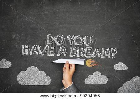 Do you have a dream concept