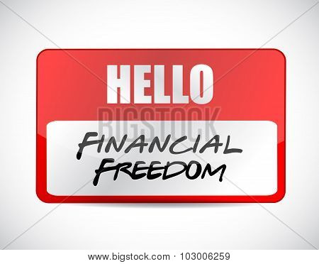 Financial Freedom Name Tag Sign Concept