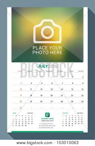 July 2016. Wall Monthly Calendar For 2016 Year. Vector Design Print Template With Place For Photo. W