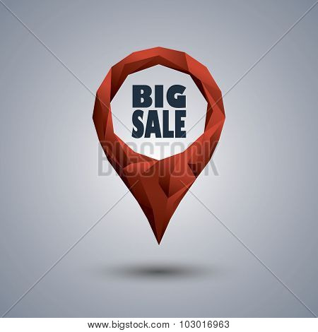 Big sale icon. Low poly design location pin with text inside for sales promotion and advertising.