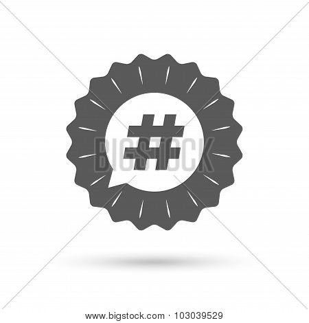 Hashtag speech bubble sign icon.