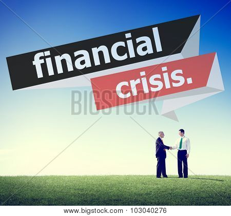 Financial Crisis Problematic Economy Down Business Concept